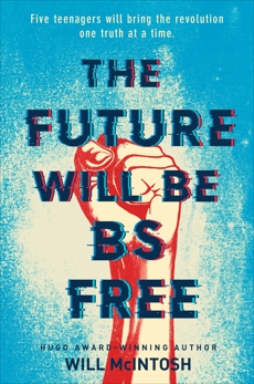 The Future Will Be BS Free, Mcintosh, Will & McIntosh, Will