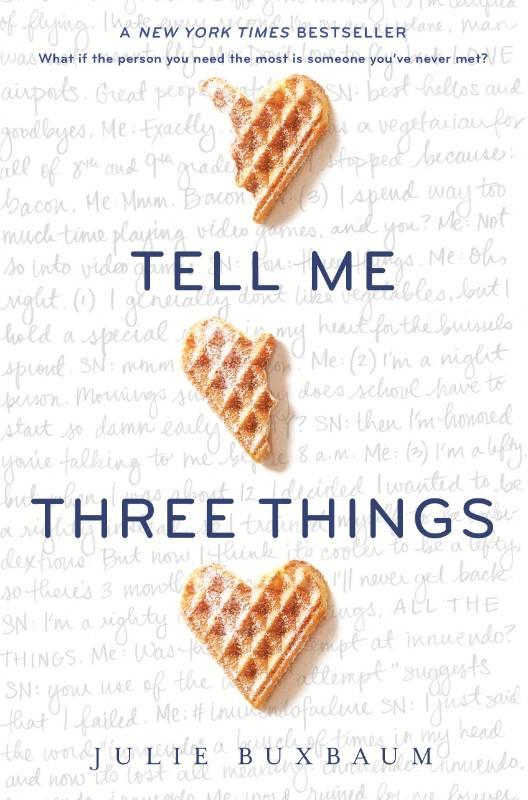 Tell Me Three Things, Buxbaum, Julie