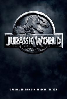 Jurassic World Special Edition Junior Novelization (Jurassic World), Lewman, David