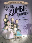 A Small Zombie Problem, Campbell, K. G.