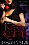 Brazen Virtue, Roberts, Nora