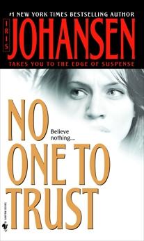 No One to Trust: A Novel, Johansen, Iris