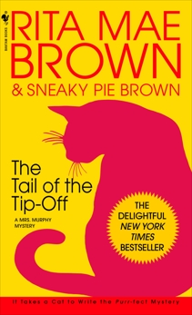 The Tail of the Tip-Off: A Mrs. Murphy Mystery, Brown, Rita Mae