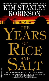 The Years of Rice and Salt: A Novel, Robinson, Kim Stanley