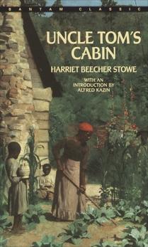 Uncle Tom's Cabin, Stowe, Harriet Beecher