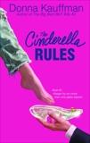 The Cinderella Rules, Kauffman, Donna