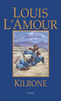 Kilrone: A Novel, L'Amour, Louis
