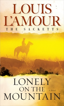Lonely on the Mountain, L'Amour, Louis