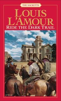 Ride the Dark Trail, L'Amour, Louis