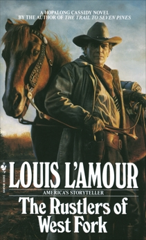 Rustlers of West Fork: A Novel, L'Amour, Louis