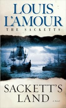Sackett's Land, L'Amour, Louis