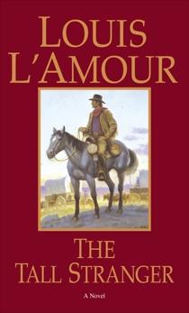 The Tall Stranger: A Novel, L'Amour, Louis