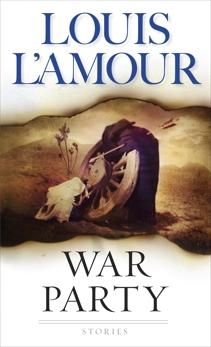 War Party: Stories, L'Amour, Louis