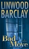 Bad Move: A Novel, Barclay, Linwood