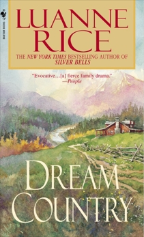 Dream Country: A Novel, Rice, Luanne