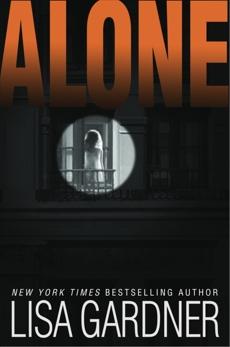 Alone: A Detective D. D. Warren Novel, Gardner, Lisa