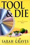 Tool & Die: A Home Repair is Homicide Mystery, Graves, Sarah