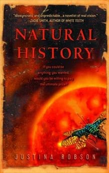 Natural History: A Novel, Robson, Justina