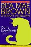 Cat's Eyewitness: A Mrs. Murphy Mystery, Brown, Rita Mae