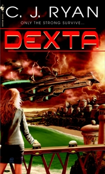Dexta, Ryan, C.J.