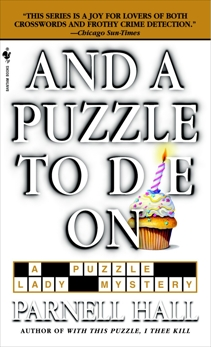 And a Puzzle to Die On, Hall, Parnell