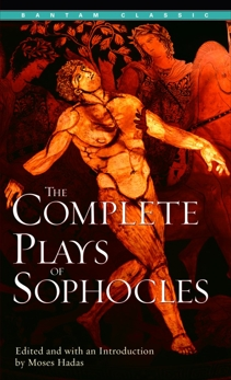 The Complete Plays of Sophocles, Sophocles