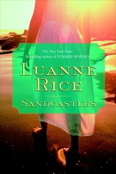 Sandcastles: A Novel, Rice, Luanne