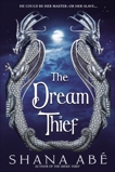 The Dream Thief, Abé, Shana
