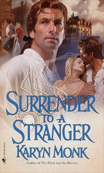 Surrender to a Stranger: A Novel, Monk, Karyn