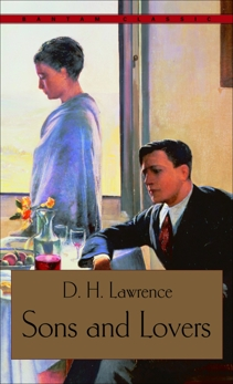 Sons and Lovers, Lawrence, D.H.