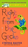 Right from the Gecko, Baxter, Cynthia