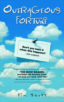 Outrageous Fortune: A Novel