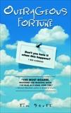 Outrageous Fortune: A Novel, Scott, Tim