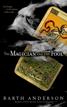 The Magician and the Fool: A Novel, Anderson, Barth