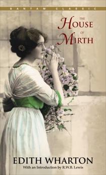 The House of Mirth, Wharton, Edith