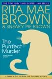 The Purrfect Murder: A Mrs. Murphy Mystery, Brown, Rita Mae