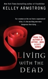 Living with the Dead, Armstrong, Kelley