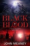 Black Blood, Meaney, John