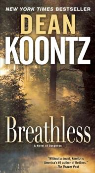 Breathless: A Novel, Koontz, Dean