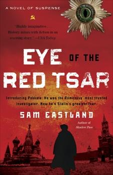 Eye of the Red Tsar: A Novel of Suspense, Eastland, Sam
