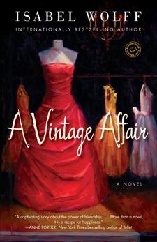 A Vintage Affair: A Novel, Wolff, Isabel