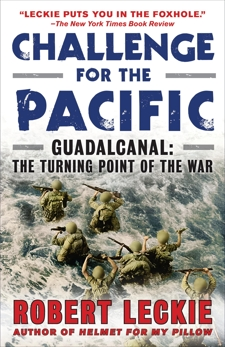 Challenge for the Pacific: Guadalcanal: The Turning Point of the War, Leckie, Robert