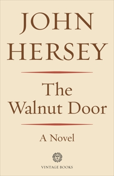 The Walnut Door: A Novel, Hersey, John