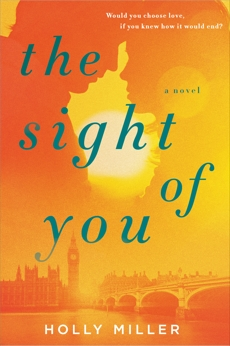 The Sight of You, Miller, Holly