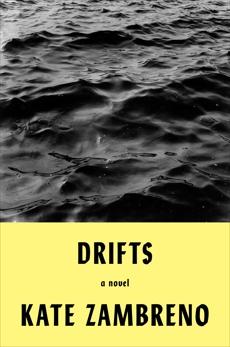 Drifts: A Novel, Zambreno, Kate