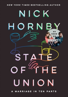 State of the Union: A Marriage in Ten Parts, Hornby, Nick