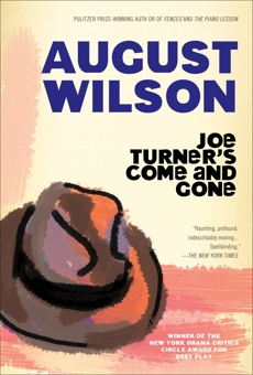 Joe Turner's Come and Gone, Wilson, August