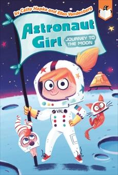 Journey to the Moon #1, Vandenberg, Ellen & Hapka, Cathy