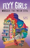 Noelle: The Mean Girl #3, Woodfolk, Ashley