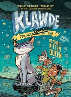 Klawde: Evil Alien Warlord Cat: Revenge of the Kitten Queen #6, Marciano, Johnny & Chenoweth, Emily